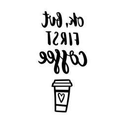 ok first coffee vinyl decal